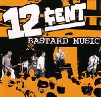12cent - Bastard Music (Cover Artwork)