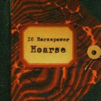 16 Horsepower - Hoarse [reissue] (Cover Artwork)