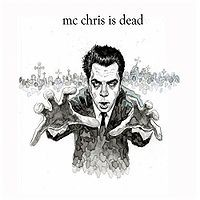 mc chris - mc chris is dead (Cover Artwork)