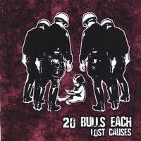 20 Bulls Each - Lost Causes (Cover Artwork)