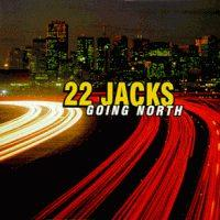 22 Jacks - Going North (Cover Artwork)