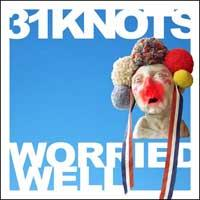 31 Knots - Worried Well (Cover Artwork)