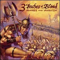 3 Inches of Blood - Advance and Vanquish (Cover Artwork)