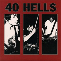 40 Hells - 40 Hells [7-inch] (Cover Artwork)