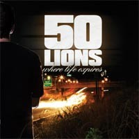 50 Lions - When Life Expires (Cover Artwork)