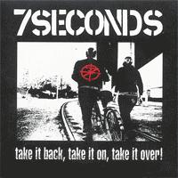 7 Seconds - Take It Back, Take It On, Take It Over! (Cover Artwork)