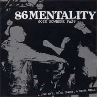 86 Mentality - Goin' Nowhere Fast (Cover Artwork)
