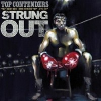 Strung Out - Top Contenders: The Best of Strung Out (Cover Artwork)