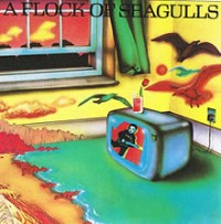 A Flock of Seagulls - A Flock of Seagulls (Cover Artwork)