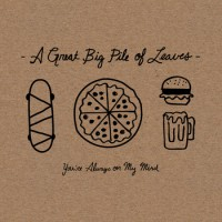 A Great Big Pile Of Leaves - You're Always On My Mind (Cover Artwork)