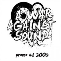 A War Against Sound - Promo CD 2009 (Cover Artwork)