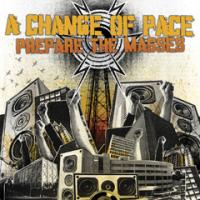 A Change of Pace - Prepare the Masses (Cover Artwork)