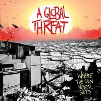A Global Threat - Where the Sun Never Sets (Cover Artwork)