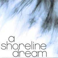 A Shoreline Dream - A Shoreline Dream (Cover Artwork)