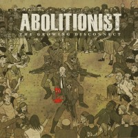 Abolitionist - The Growing Disconnect (Cover Artwork)