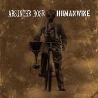 Absinthe Rose / H.U.M.A.N.W.I.N.E. - Split (Cover Artwork)