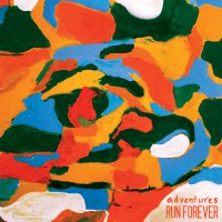 Adventures / Run, Forever - Split [7-inch] (Cover Artwork)