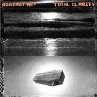 Against Me! - Total Clarity (Cover Artwork)