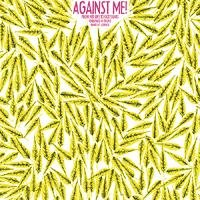 Against Me! - From Her Lips to God's Ears (Energize-O-Tron) [12 inch] (Cover Artwork)