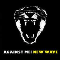 Against Me! - New Wave (Cover Artwork)