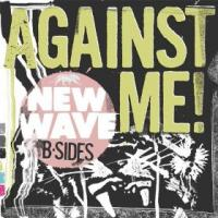 Against Me! - New Wave B-Sides (Cover Artwork)