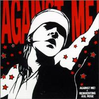 Against Me! - Reinventing Axl Rose (Cover Artwork)