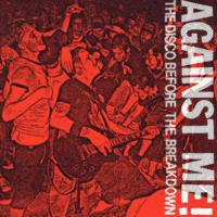 Against Me! - The Disco Before the Breakdown (Cover Artwork)