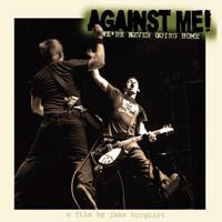 Against Me! - We're Never Going Home DVD (Cover Artwork)