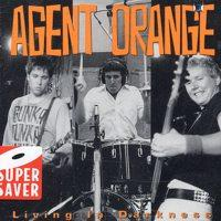 Agent Orange - Living In Darkness (Cover Artwork)