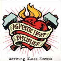 Agnostic Front / Discipline - Working Class Heroes [12 inch] [reissue] (Cover Artwork)