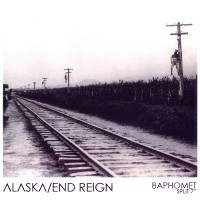 Alaska / End Reign - Baphomet [7-inch] (Cover Artwork)