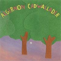 Algernon Cadwallader - Some Kind of Cadwallader (Cover Artwork)