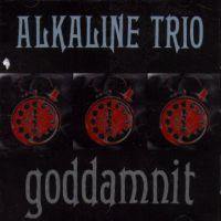 Alkaline Trio - Goddamnit (Cover Artwork)