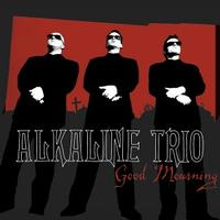 Alkaline Trio - Good Mourning (Cover Artwork)