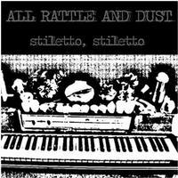 All Rattle And Dust - Stiletto, Stiletto (Cover Artwork)