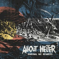 Allout Helter - Sinking, We Regress (Cover Artwork)