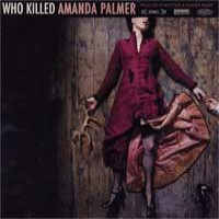Amanda Palmer - Who Killed Amanda Palmer (Cover Artwork)