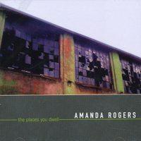 Amanda Rogers - The Places You Dwell (Cover Artwork)