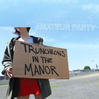 Amateur Party - Truncheons in the Manor [12-inch] (Cover Artwork)