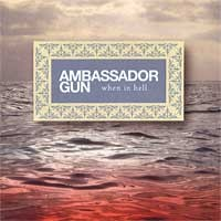 Ambassador Gun - When in Hell (Cover Artwork)