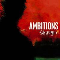 Ambitions - Stranger (Cover Artwork)