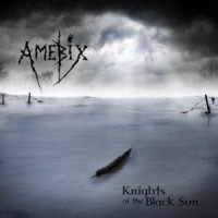 Amebix - Knights of the Black Sun [12-inch] (Cover Artwork)