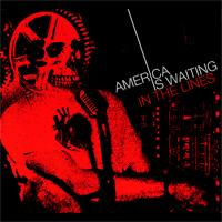 America Is Waiting - In the Lines [reissue] (Cover Artwork)