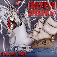 American Speedway - A Bigger Boat (Cover Artwork)
