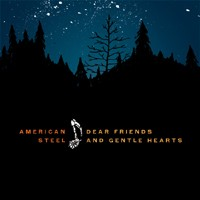 American Steel - Dear Friends and Gentle Hearts (Cover Artwork)