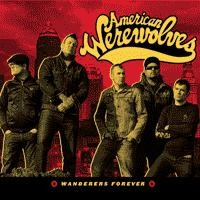 American Werewolves - Wanderers Forever (Cover Artwork)