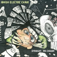 Amish Electric Chair - Straight. No Chaser (Cover Artwork)
