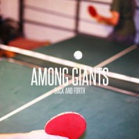 Among Giants - Back And Forth (Cover Artwork)