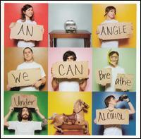 An Angle - We Can Breathe Under Alcohol (Cover Artwork)