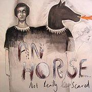 An Horse - Not Really Scared (Cover Artwork)